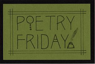 Poetry Friday: Student poetry inspired by mine! (1/2)